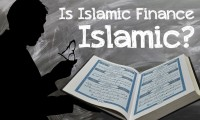 Is Islamic Finance Islamic ?