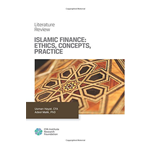 Islamic Finance: Ethics, Concepts, Practice